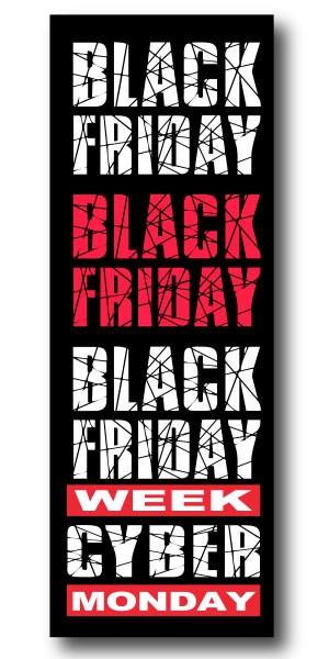 "Affiche ""BLACK FRIDAY WEEK CYBER MONDAY"" L25  H70 cm"