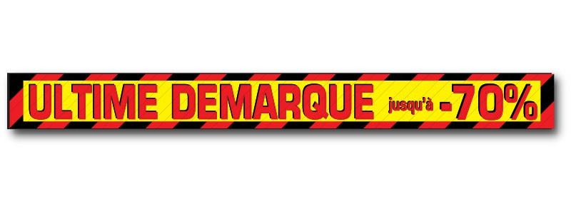 """Sticker adhésif """"ULTIME DEMARQUE"""" L200 H20 cm"""
