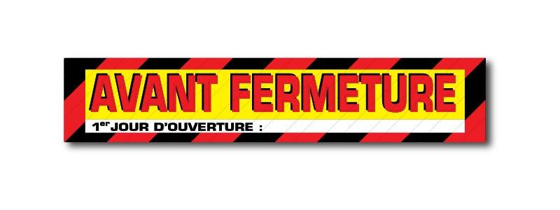 "Sticker adhésif ""AVANT FERMETURE"" L100 H20 cm"