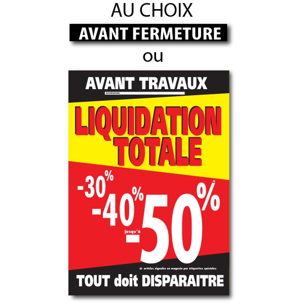 "Sticker adhésif ""LIQUIDATION TOTALE"" L70 H100 cm"
