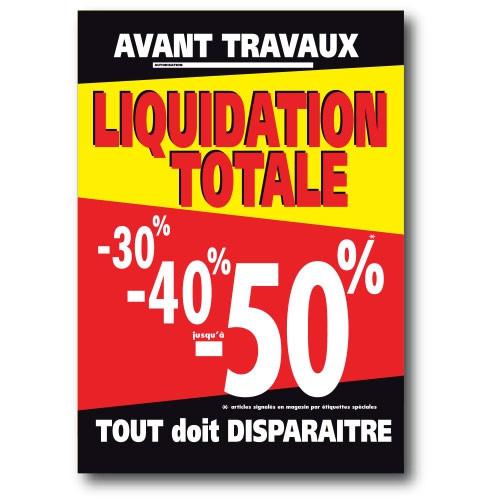 """Affiche """"LIQUIDATION TOTALE -30% -40% jusqu'à -50%"""" L120 H170 cm"""