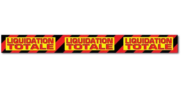 """Affiche """"LIQUIDATION TOTALE""""  X3 L170 H17 cm"""