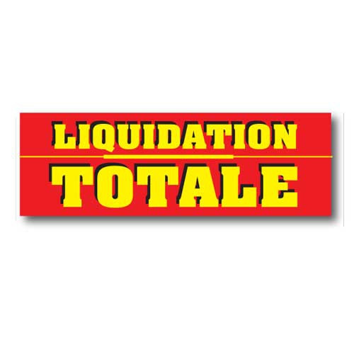 "Affiche ""LIQUIDATION TOTALE"" 150 H50 cm"