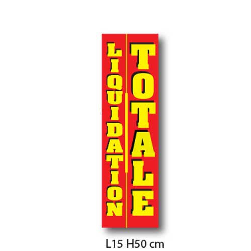 """Affiche """"LIQUIDATION TOTALE"""" L15 H50 cm"""