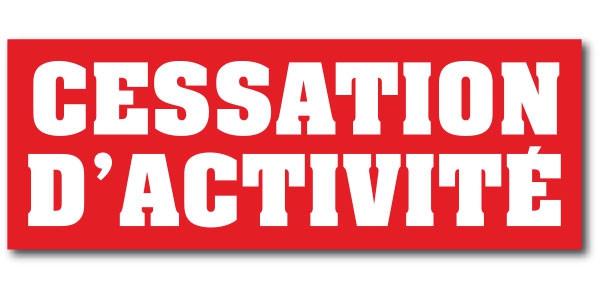 """Affiche """"CESSATION D'ACTIVITE"""" L80 H30 cm"""