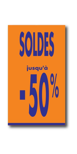 "Affiche ""SOLDES jusqu'à -50%"" L40 H73 cm"