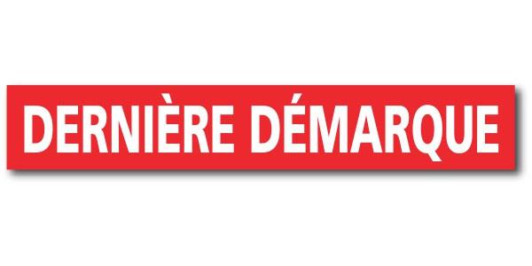 """Affiche """"DERNIERE DEMARQUE"""" L120 H20 cm"""