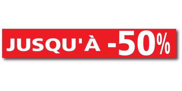 """Affiche """"JUSQU'A - 50%"""" L120 H20 cm"""