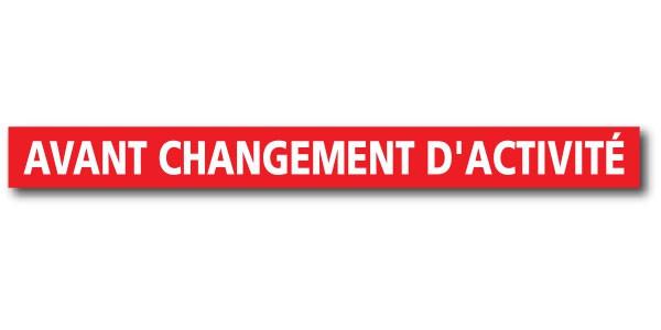 """Affiche """"AVANT CHANGEMENT D'ACTIVITE"""" L120 H12 cm"""