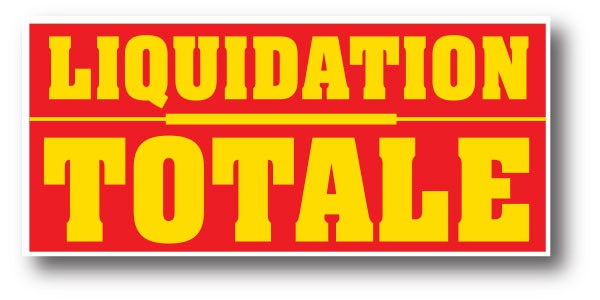 """Affiche """"LIQUIDATION TOTALE"""" L170 H80 cm"""