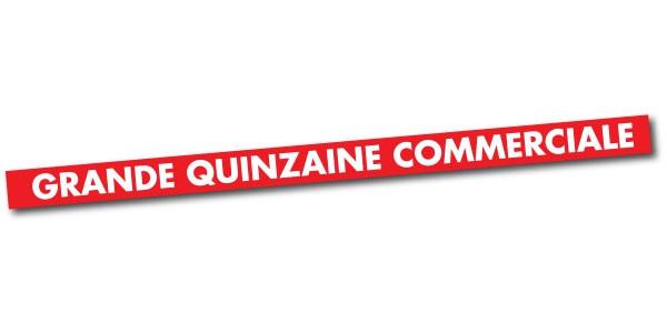"""Affiche """"GRANDE QUINZAINE COMMERCIALE"""" L170 H10 CM"""