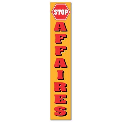 """Affiche """"STOP AFFAIRES"""" L30 H165 cm"""