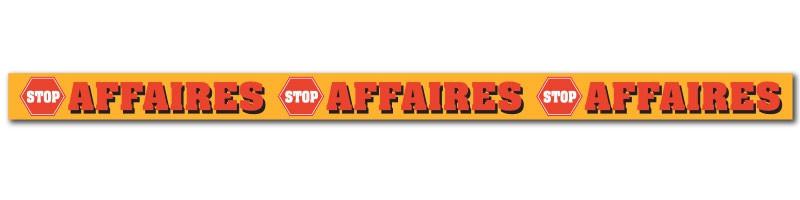 """Affiche """"STOP AFFAIRES"""" L165 H10 cm"""