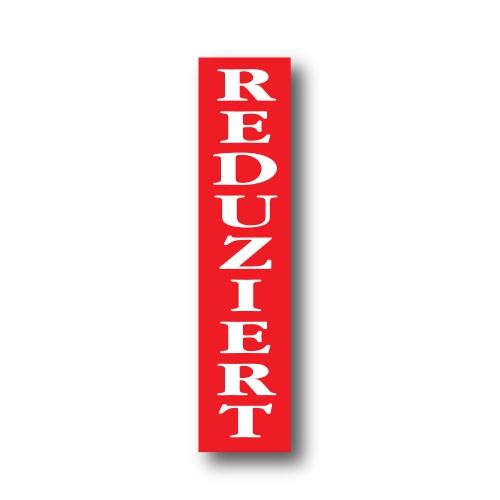 "Plakat ""REDUZIERT"" 82 X 20 CM"