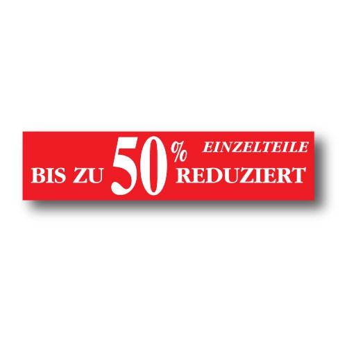 """Plakat """"BIS ZU 50%..."""" 82 X 20 CM"""