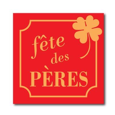 """Affiche """"Fête des Pères"""" L48 H48 cm"""