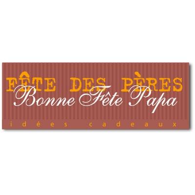"""Affiche """"Bonne Fête Papa"""" L82 H30 cm"""
