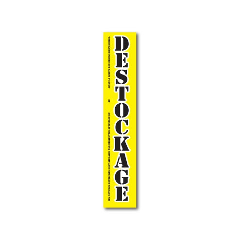 "Affiche ""DESTOCKAGE"" L15 H80 cm"