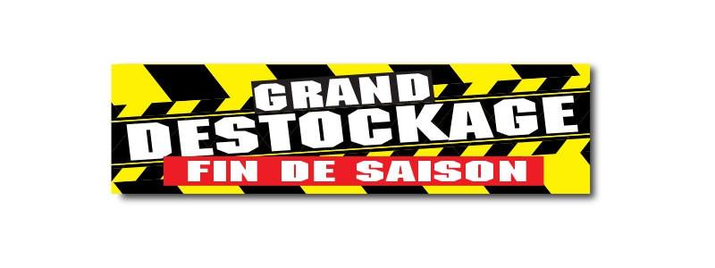 """Affiche"""" GRAND DESTOCKAGE  FIN DE SAISON"""" L70  H20cm"""