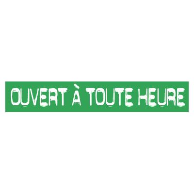 """STICKER satiné L60 H10 cm """"OUVERT A TOUTE HEURE"""""""