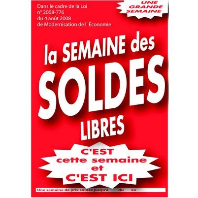 """Affiche """"la SEMAINE des SOLDES LIBRES"""" L80 H120"""