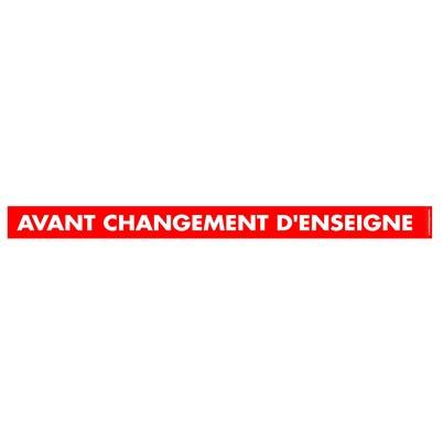 """Affiche """"AVANT CHANGEMENT D'ENSEIGNE"""" L156 H11 cm"""