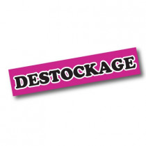 "Affiche ""DESTOCKAGE"" L115 H17 cm"