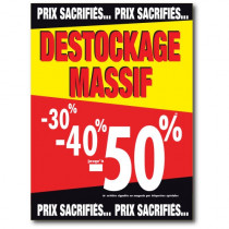 "Affiche ""DESTOCKAGE MASSIF"" L70 H95 cm"