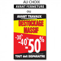 "Sticker ""DESTOCKAGE MASSIF"" -50% "" L100 H140 cm"