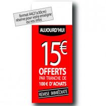 """PANNEAU """"15€"""" L30 H80 cm"""