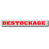 "Affiche ""DESTOCKAGE"" L80 H10 cm"