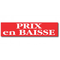 """Affiche """"PRIX EN BAISSE"""" L82  H20 cm"""