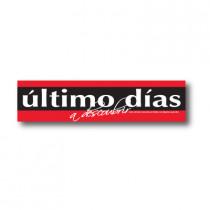 Cartel ULTIMO DIAS, 115 x 28 cm
