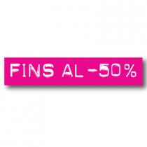 Cartel FINS AL -50%, 70 x 14 cm