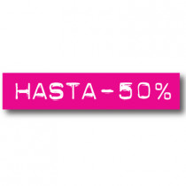 Cartel HASTA -50%, 70 x 14 cm