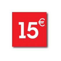 "Sticker adhésif "" 15€ ""  L40 H40 cm"