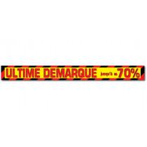 """Affiche """"ULTIME DEMARQUE jusqu'à -70%"""" L170 H17 cm"""