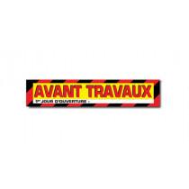 """Affiche """"AVANT TRAVAUX"""" L85 H17 cm"""