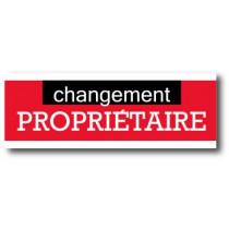 """Affiche """"CHANGEMENT PROPRIETAIRE"""" XXL .  L280 H100 cm"""