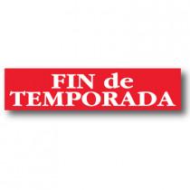 Cartel FIN DE TEMPORADA ,82 x 20 cm