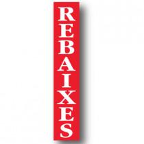 Cartel REBAIXES, 30 x 168 cm
