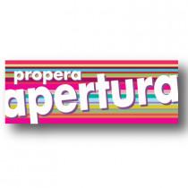 Cartel PROPERA APERTURA, 82 x 30 cm