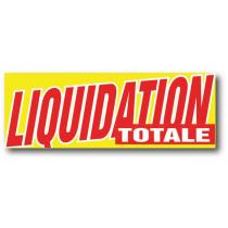 """Affiche """"LIQUIDATION TOTALE"""" L168 H60cm"""