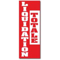 """Affiche """"LIQUIDATION TOTALE"""" L30 H82 cm"""