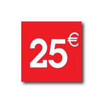 "Sticker adhésif "" 25€ ""  L40 H40 cm"