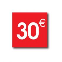 "Sticker adhésif "" 30€ ""  L40 H40 cm"