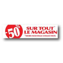 Affiche ''-50% sur tout le magasin hors nouvelle collection'' L80 H20 cm