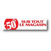 Affiche ''-50% sur tout le magasin'' L165 H40 cm
