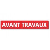 """Affiche """"AVANT TRAVAUX"""" L120 H20 cm"""