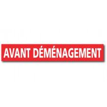 """Affiche """"AVANT DEMENAGEMENT"""" L120 H20 cm"""